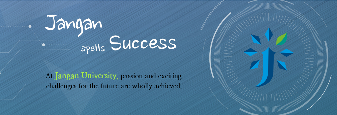 Jangan Spells Success,  At Jangan University, passion and exciting challenges for the future are wholly achieved.